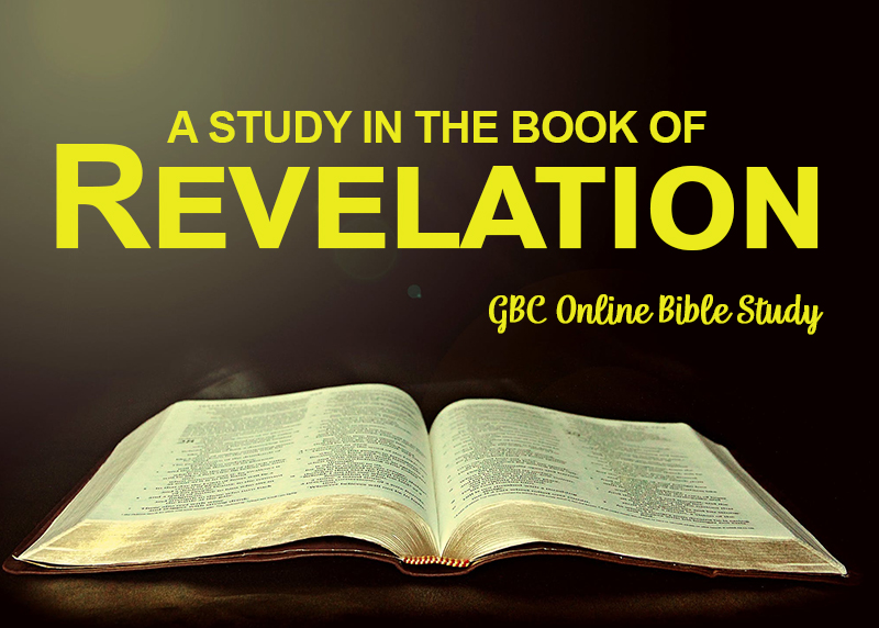 A Study In The Book Of Revelation